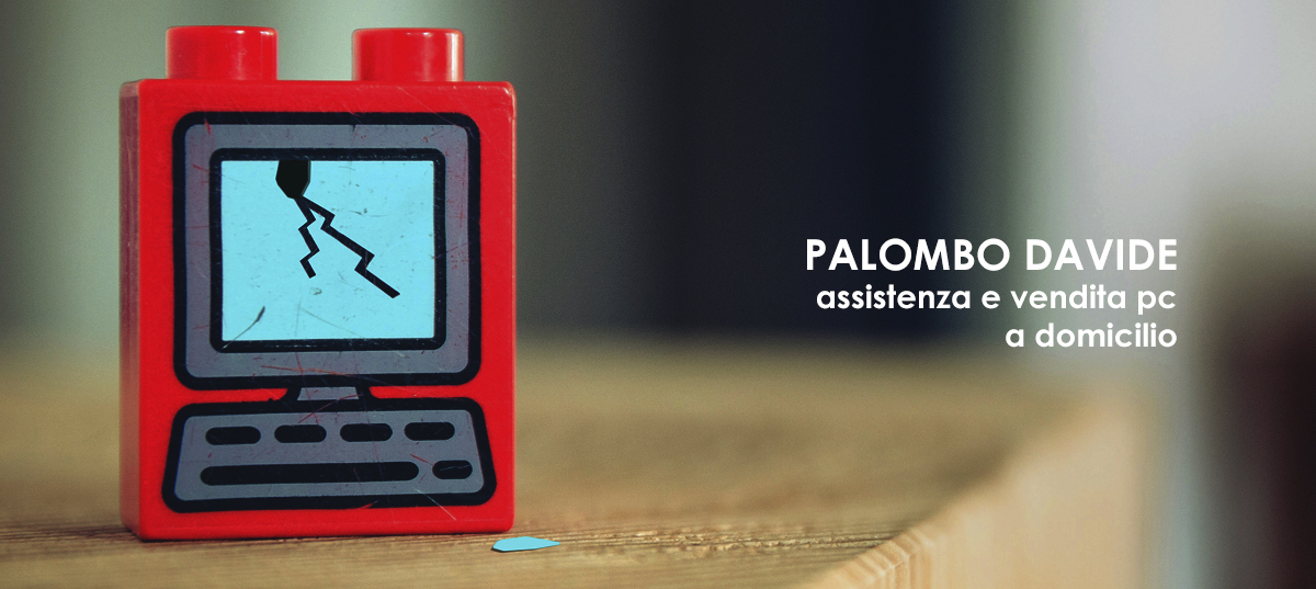 Palombo Davide Assistenza e Vendita PC a domicilio